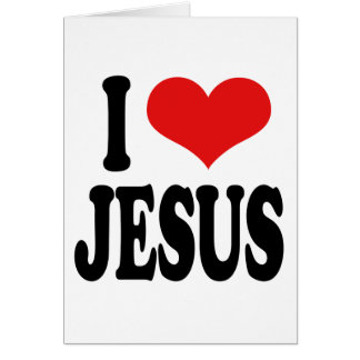I Love Jesus Card