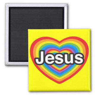 I love Jesus. I love you Jesus. Heart 2 Inch Square Magnet