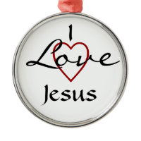 I love Jesus Ornament