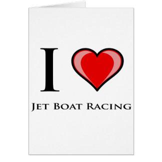 I Love Jet Boat Racing Card
