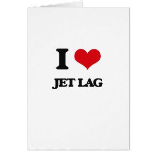 I Love Jet Lag Cards