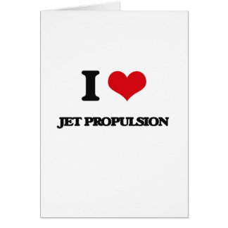 I Love Jet Propulsion Cards