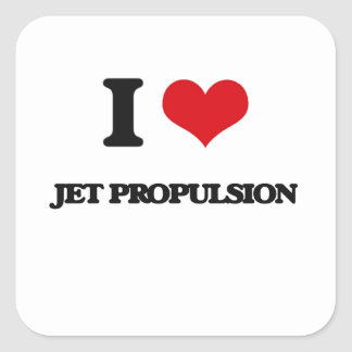 I Love Jet Propulsion Square Sticker