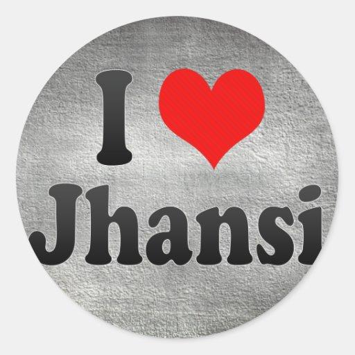 I Love Jhansi, India. Mera Pyar Jhansi, India Sticker