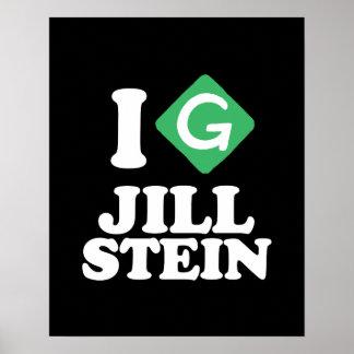 I Love Jill Stein - Green Party -- - Jill Stein 20 Poster