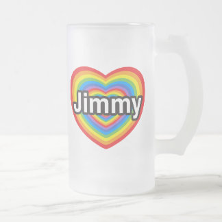 I love Jimmy. I love you Jimmy. Heart 16 Oz Frosted Glass Beer Mug