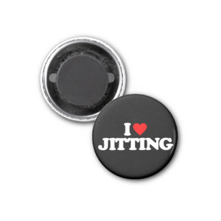 I LOVE JITTING 1 INCH ROUND MAGNET