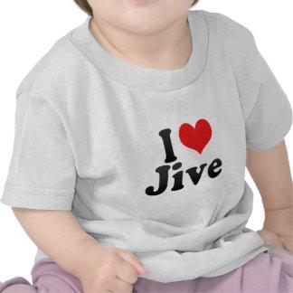 I Love Jive T Shirts