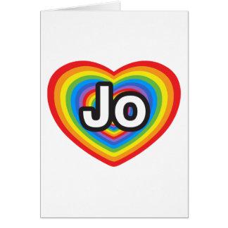 I love Jo. I love you Jo. Heart Card