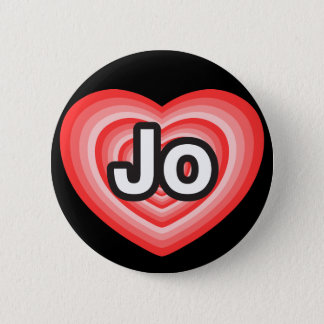 I love Jo. I love you Jo. Heart Pinback Button
