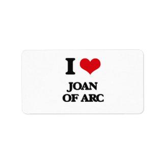I love Joan Of Arc Address Label