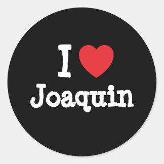 I love Joaquin heart custom personalized Sticker