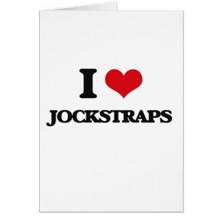 I Love Jockstraps Greeting Card