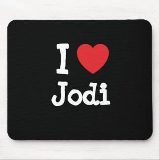 I love Jodi heart T-Shirt Mouse Pad