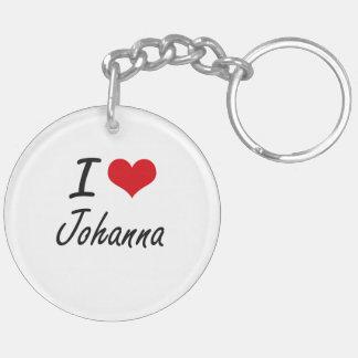 I Love Johanna artistic design Double-Sided Round Acrylic Keychain