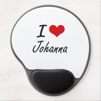 I Love Johanna artistic design Gel Mouse Pad