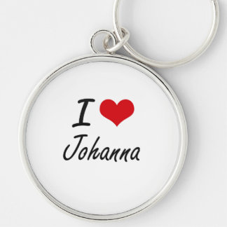 I Love Johanna artistic design Silver-Colored Round Keychain