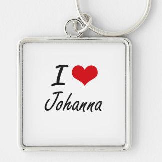 I Love Johanna artistic design Silver-Colored Square Keychain