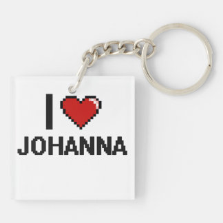 I Love Johanna Digital Retro Design Double-Sided Square Acrylic Keychain
