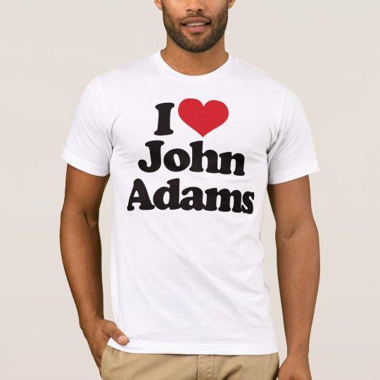 I Love John Adams T-Shirt