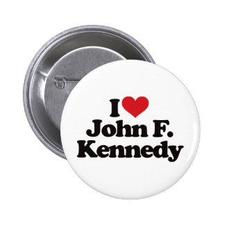 I Love John F Kennedy Pinback Button