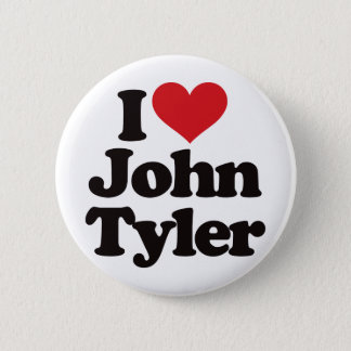I Love John Tyler Pinback Button