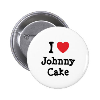I love Johnny Cake heart T-Shirt 2 Inch Round Button