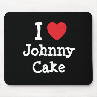 I love Johnny Cake heart T-Shirt Mouse Pads
