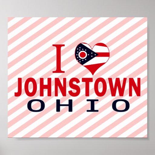 I love Johnstown, Ohio Poster