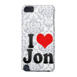 I love Jon iPod Touch 5G Cases