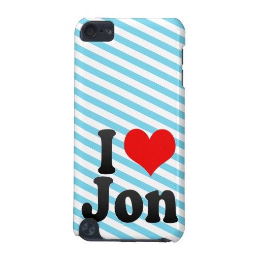 I love Jon iPod Touch (5th Generation) Case