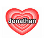 I love Jonathan. I love you Jonathan. Heart Post Cards