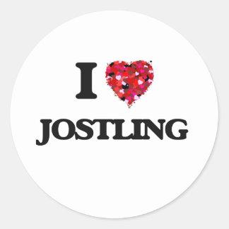 I Love Jostling Classic Round Sticker