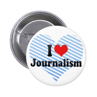 I Love Journalism Pinback Button