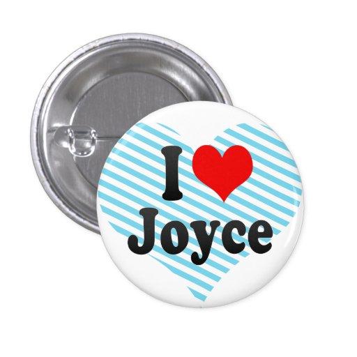 I love Joyce 1 Inch Round Button