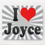 I love Joyce Mouse Pad