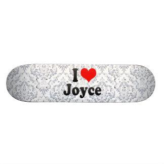 I love Joyce Skate Boards