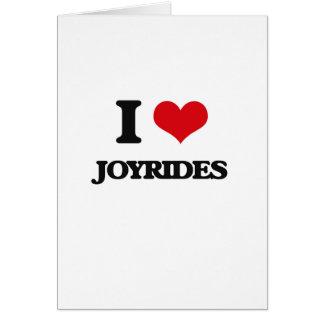I Love Joyrides Greeting Card