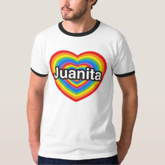 I love Juanita. I love you Juanita. Heart T-Shirt