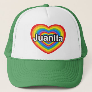 I love Juanita. I love you Juanita. Heart Trucker Hat