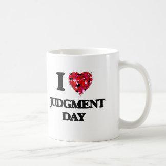 I Love Judgment Day Coffee Mug