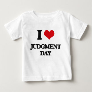 I Love Judgment Day Shirt