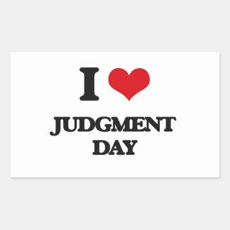I Love Judgment Day Rectangular Sticker