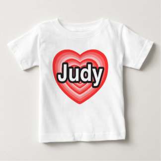 I love Judy. I love you Judy. Heart Baby T-Shirt
