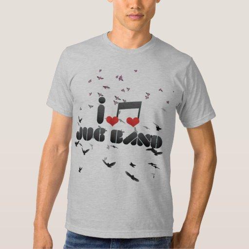 I Love Jug Band Shirts
