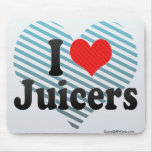 I Love Juicers Mouse Pad