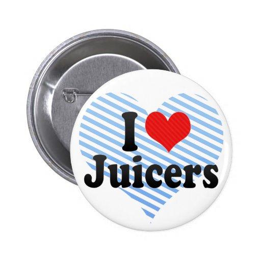 I Love Juicers Pinback Buttons