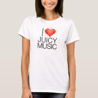 I Love Juicy Music T-Shirt