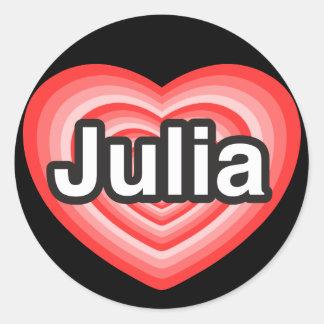 I love Julia. I love you Julia. Heart Classic Round Sticker