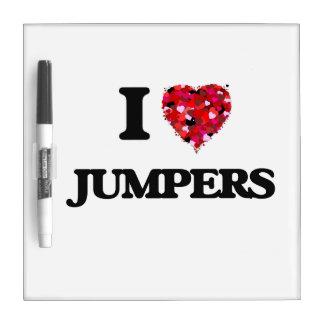 I Love Jumpers Dry Erase Boards